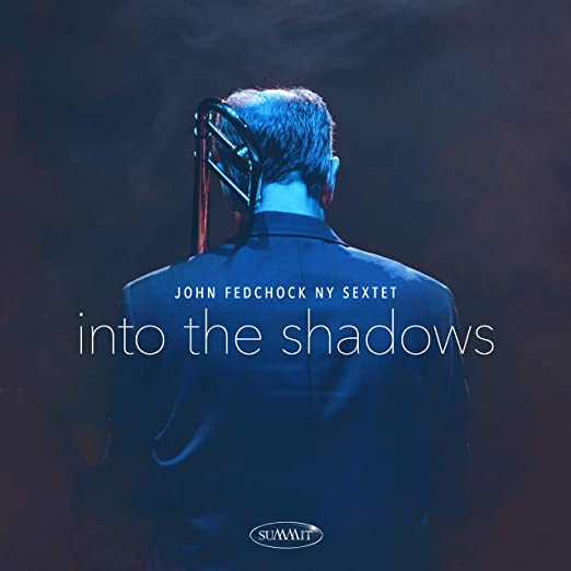 Into the Shadows - John Fedchock CD
